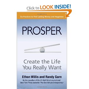 Prosper: Create the Life You Really Want (BK Life) by Ethan Willis and Randy Garn